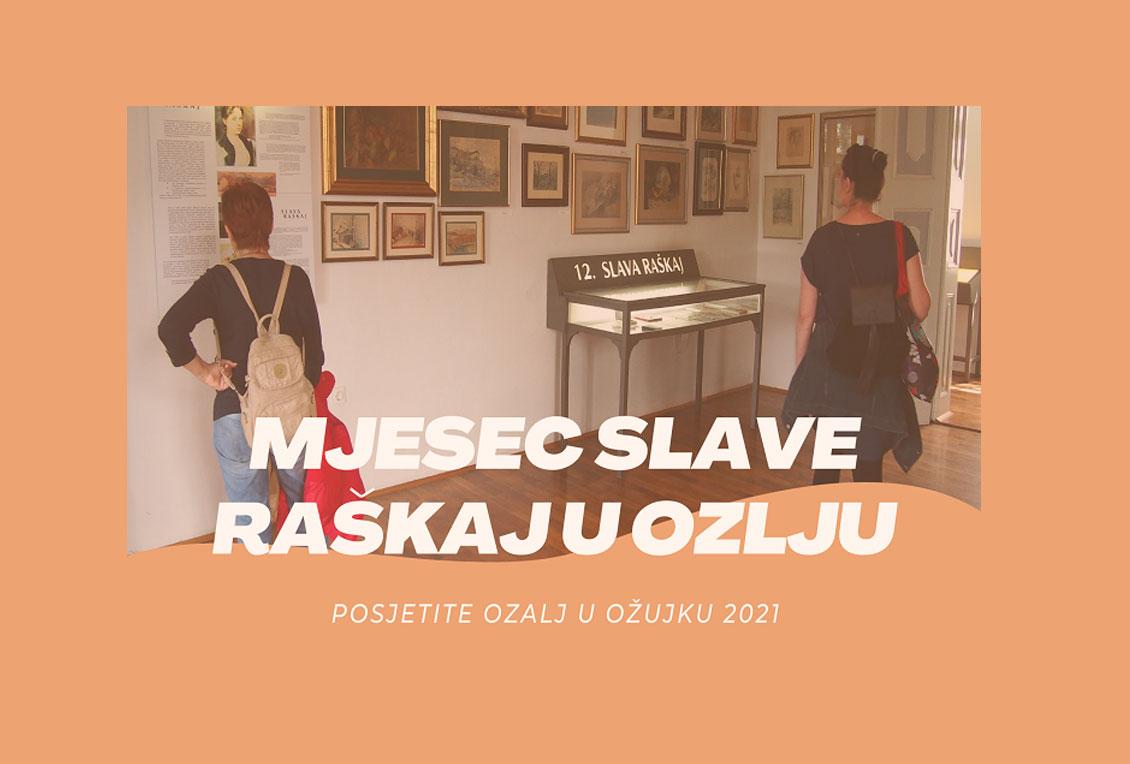 OŽUJAK – MJESEC SLAVE RAŠKAJ U OZLJU 2021.